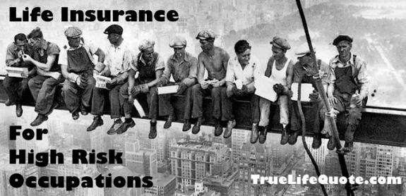 Life insurance for high risk jobs