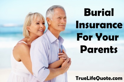 burial insurance for parents