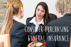 Why You Should Consider Purchasing Funeral Insurance
